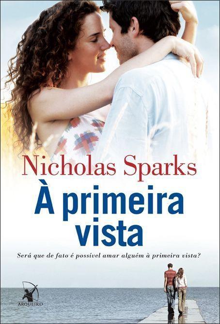 o livro a primeira vista nicholas sparks