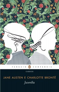 Juvenília - Austen & Brontë