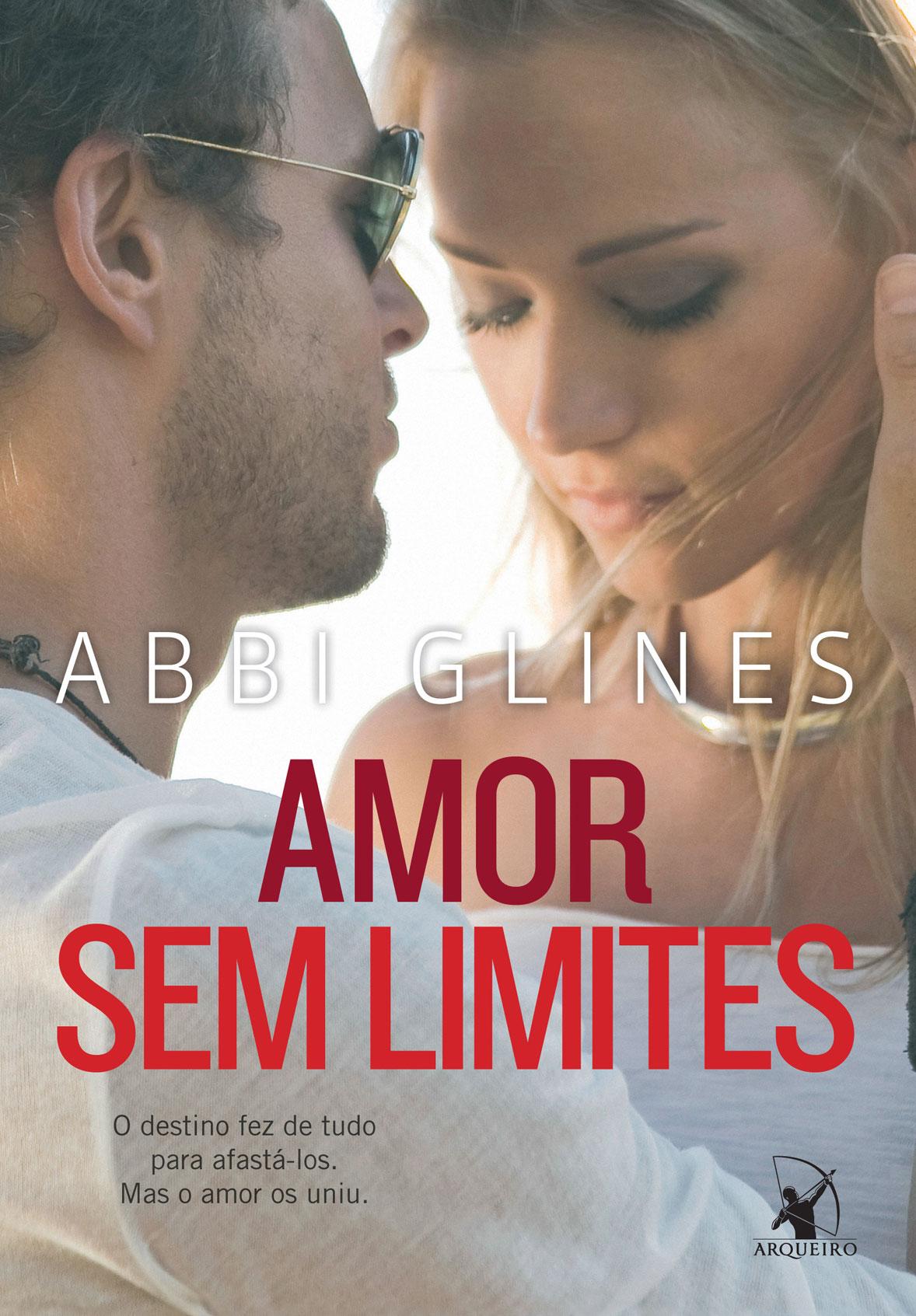 Resenha Amor Sem Limites Abbi Glines Minha Vida Literária