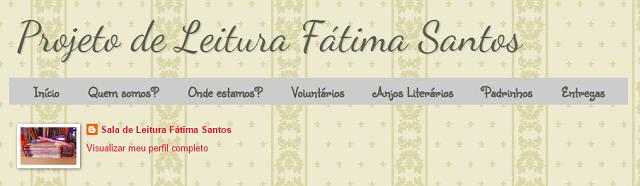 Projeto de Leitura Fátima Santos