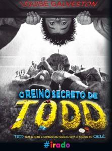 O- Reino- Secreto- de- Todd-Minha-Vida-Literaria