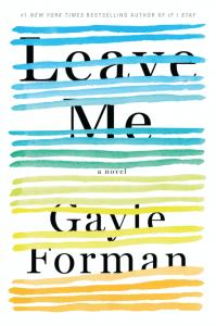 leave-me-gayle-forman-minha-vida-literaria