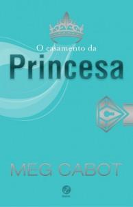 o-casamento-da-princesa-meg-cabot-minha-vida-literaria