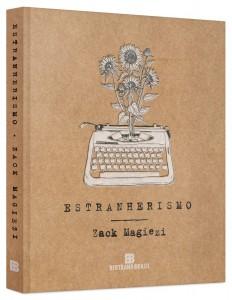 estranheirismo - minha vida literaria