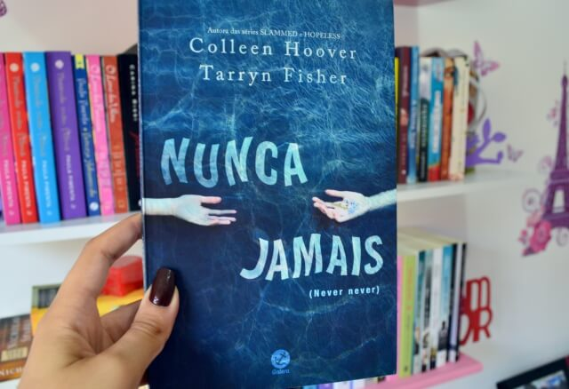 nunca-jamais-colleen-hoover-tarryn-fisher-minha-vida-literaria3