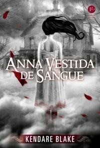 07 - anna vestida de sangue - minha vida literaria