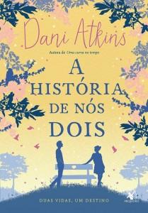 a-historia-de-nos-dois-dani-atkins-minha-vida-literaria