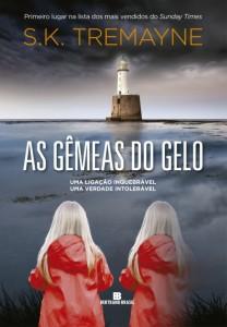 as-gemeas-do-gelo-sk-tremayne-minha-vida-literaria