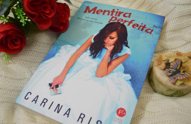 mentira-perfeita-carina-rissi-minha-vida-literaria1