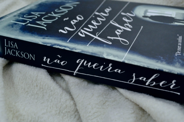 nao-queira-saber–lisa-jackson-minha-vida-literaria1
