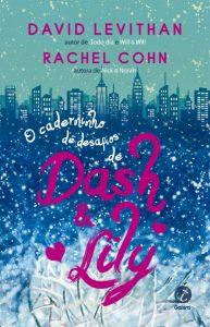 o-caderninho-de-desafios-de-dash-e-lily-david-levithan-rachel-cohn-minha-vida-literaria
