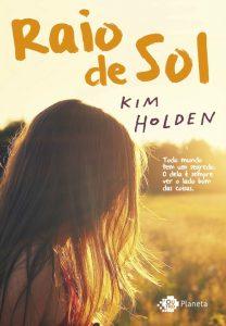 raio-de-sol-kim-holden-minha-vida-literaria