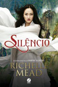 silencio-richelle-mead-minha-vida-literaria
