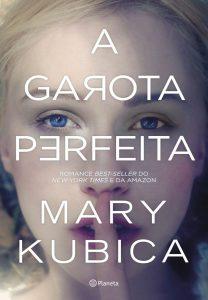 a-garota-perfeita-mary-kubica-minha-vida-literaria