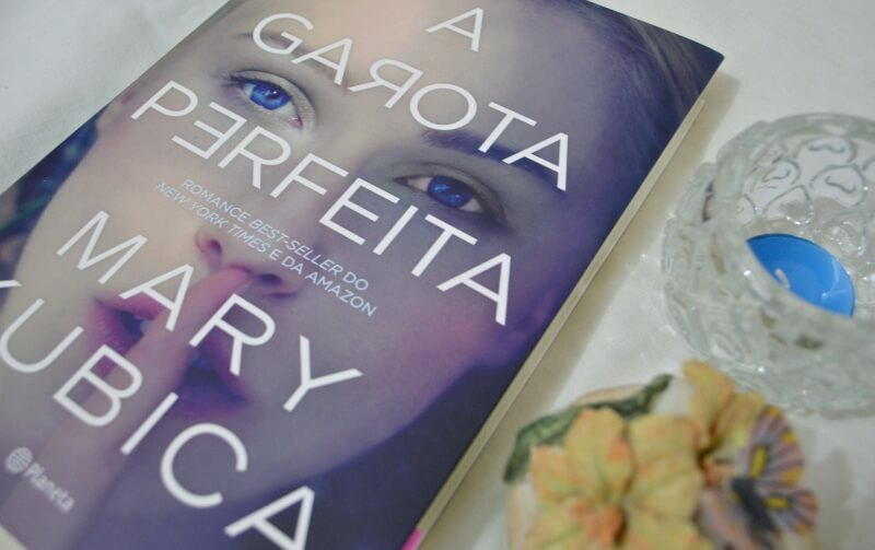 a-garota-perfeita-mary-kubica-minha-vida-literaria2