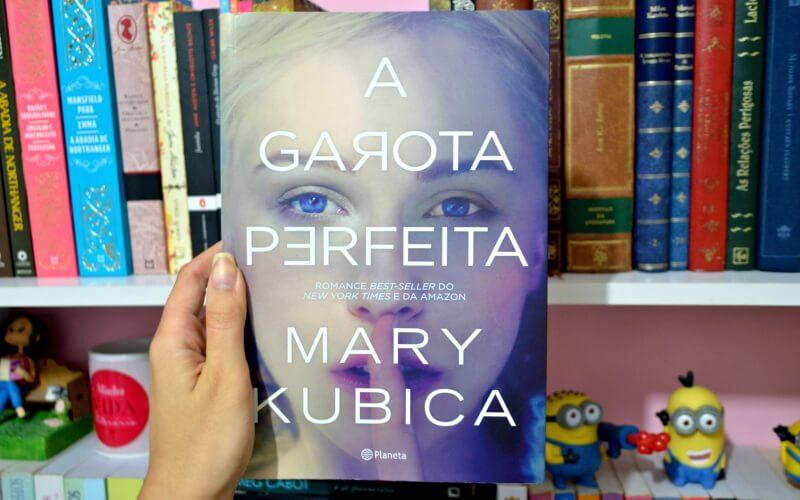 a-garota-perfeita-mary-kubica-minha-vida-literaria3