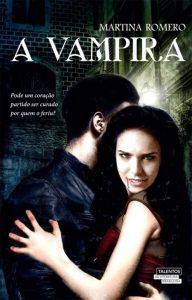 a-vampira-martina-romero-minha-vida-literaria
