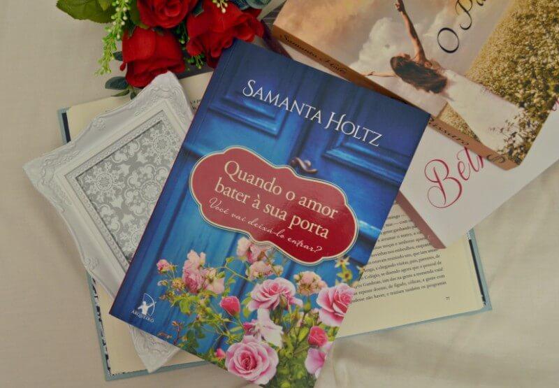quando-o-amor-bater-a-sua-porta-samantha-holtz-minha-vida-literaria2
