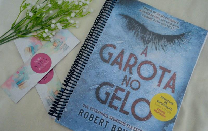 a-garota-no-gelo-robert-bryndza-minha-vida-literaria3