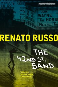 the-42-st-band-renato-russo-minha-vida-literaria