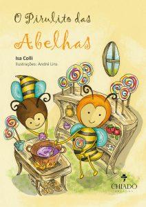 o-pirulito-das-abelhas-isa-colli-minha-vida-literaria