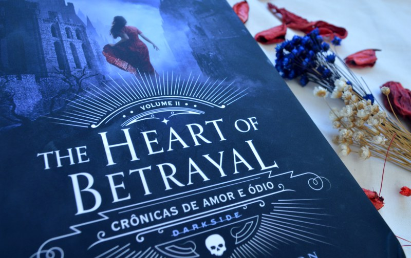 the-heart-of-betrayal-mary-e-pearson-minha-vida-literaria1