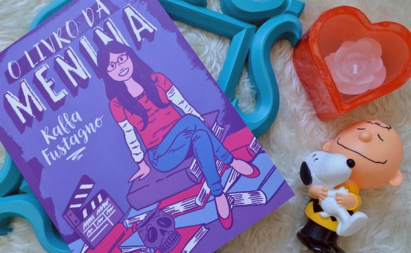 o-livro-da-menina-raffa-fustagno-minha-vida-literaria2