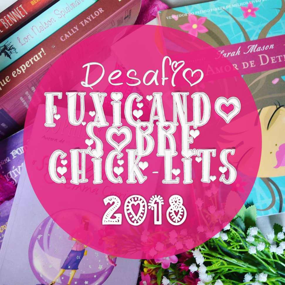 https://livrosvamosdevoralos.blogspot.com.br/2018/02/desafio-fuxicando-sobre-chick-lit-2018.html
