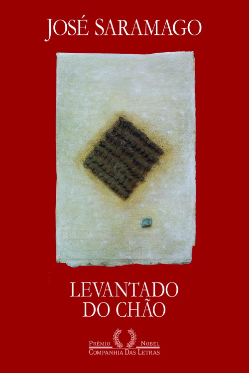 Levantado do Chão – José Saramago