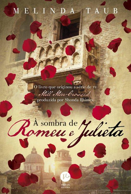 À sombra de Romeu e Julieta – Melinda Taub