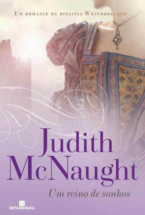 Um Reino de Sonhos – Judith McNaught