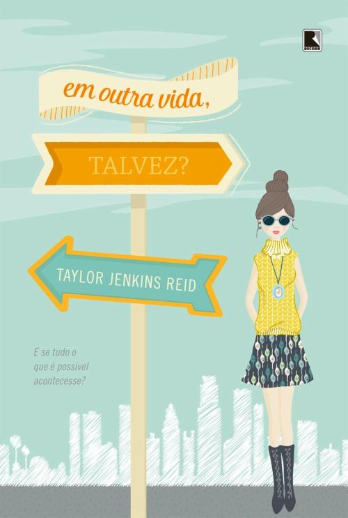 Em outra vida, talvez? — Taylor Jenkins Reid