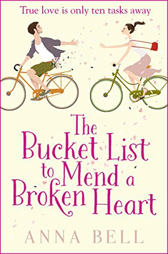 The Bucket List to Mend a Broken Heart — Anna Bell