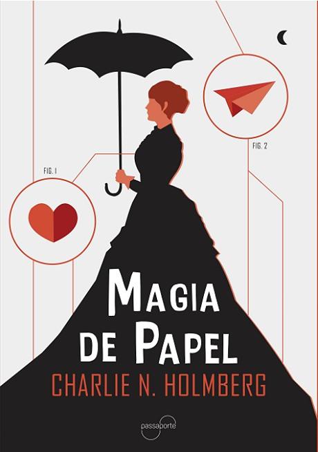 Magia de Papel — Charlie N. Holmberg