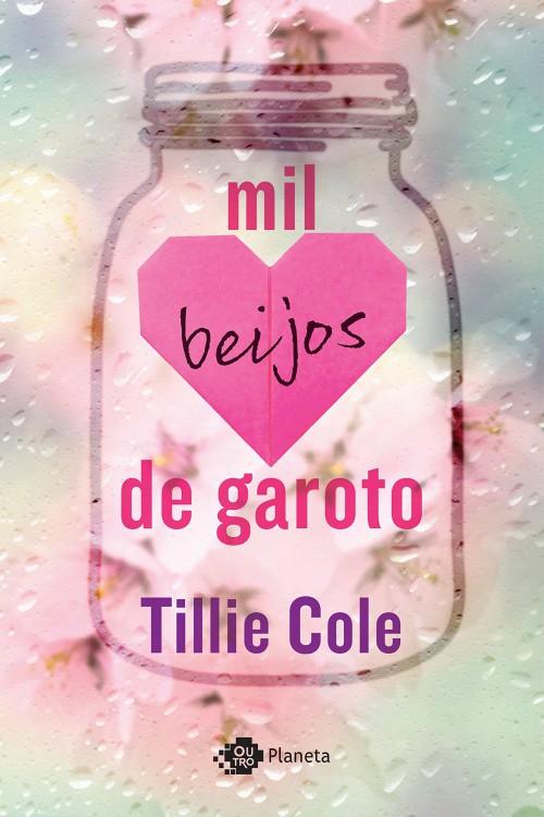 Mil Beijos de Garoto — Tillie Cole