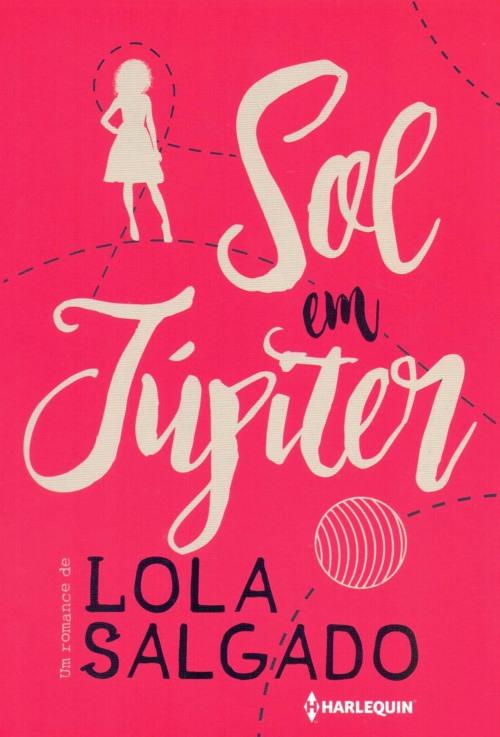 Sol em Júpiter — Lola Salgado
