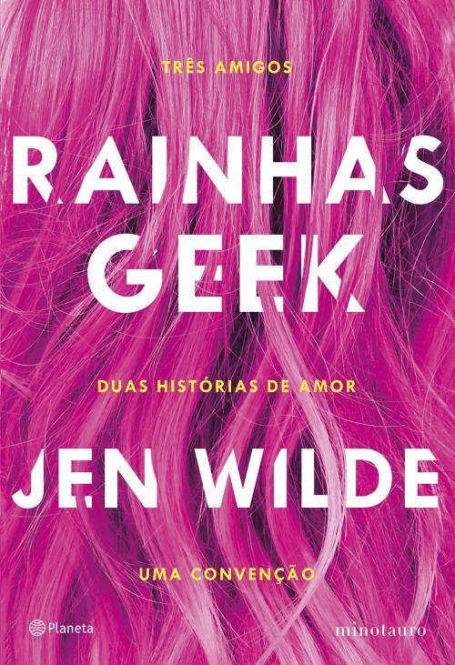 Rainhas Geek — Jen Wilde