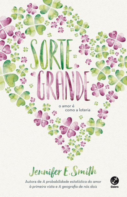 Sorte Grande — Jennifer E. Smith