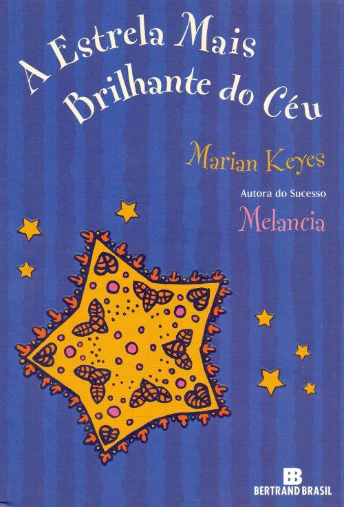 A estrela mais brilhante do céu – Marian Keyes