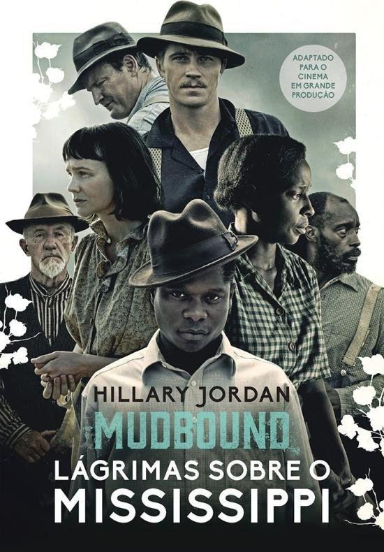 Mudbound: Lágrimas Sobre o Mississipi — Hillary Jordan