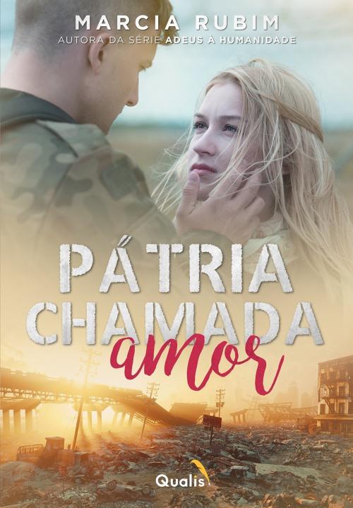 Pátria Chamada Amor — Marcia Rubim