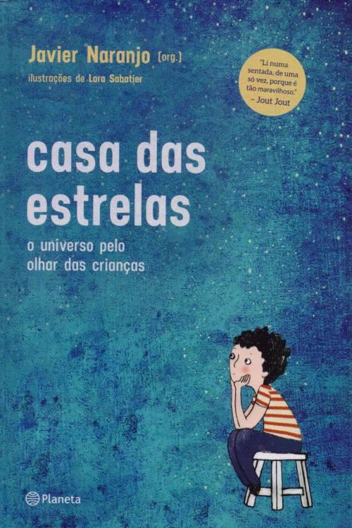 Casa das Estrelas — Javier Naranjo