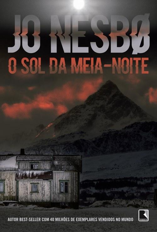O Sol da Meia-Noite — Jo Nesbø