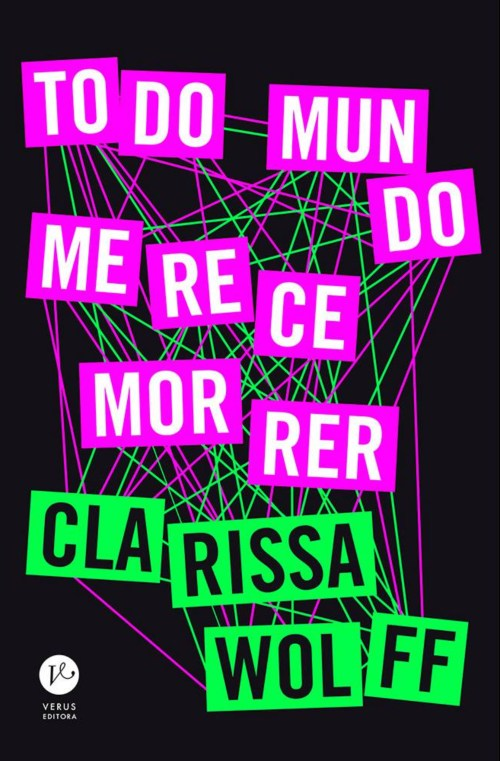 Todo Mundo Merece Morrer — Clarissa Wolff