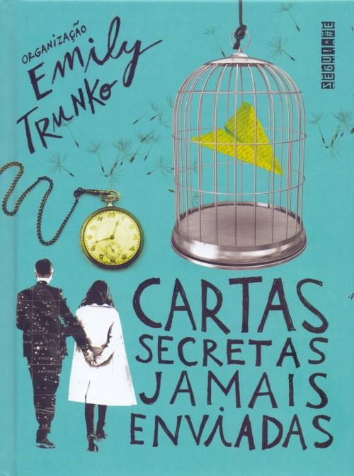 Cartas Secretas Jamais Enviadas — Emily Trunko