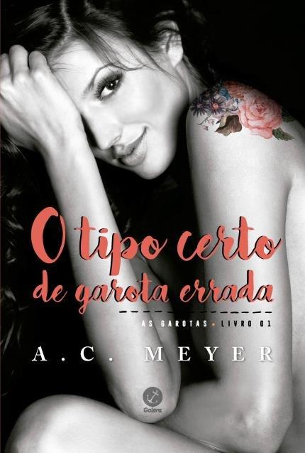 O Tipo Certo de Garota Errada — A.C. Meyer