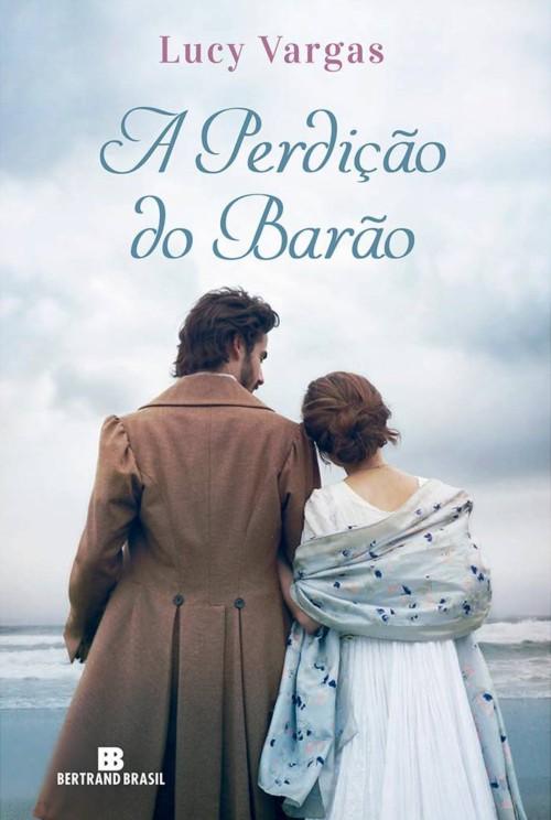 A Perdição do Barão – Lucy Vargas