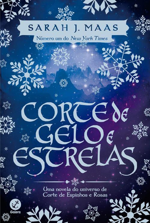 Corte de Gelo e Estrelas – Sarah J. Maas