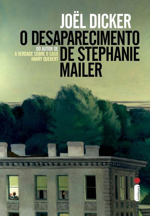 O Desaparecimento de Stephanie Mailer — Joël Dicker