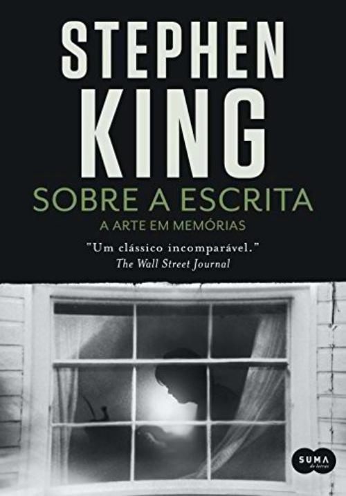 Sobre A Escrita — Stephen King